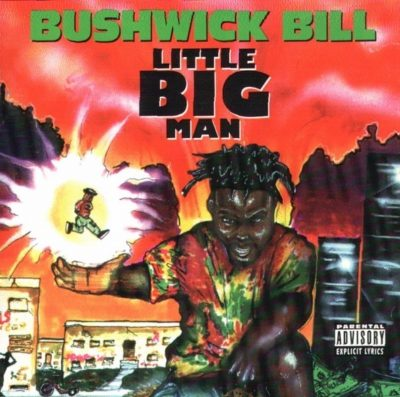 Bushwick Bill - 1992 - Little Big Man