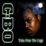 C-Bo – 1995 – Tales From The Crypt