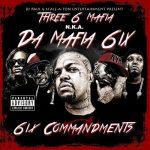 Da Mafia 6ix – 2013 – 6ix Commandments