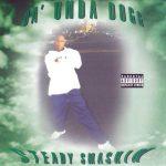 Da' Unda' Dogg – 1998 – Steady Smashin