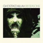 Ghostface Killah – 2014 – 36 Seasons (Deluxe Edition)