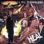 H.E.A.L. (Human Education Against Lies) – 1991 – Civilization VS Technology