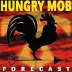 Hungry Mob – 1999 – Forecast EP
