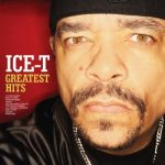 Ice-T – 2014 – Greatest Hits