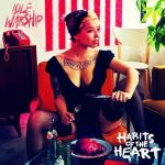 Idle Warship – 2011 – Habits Of The Heart