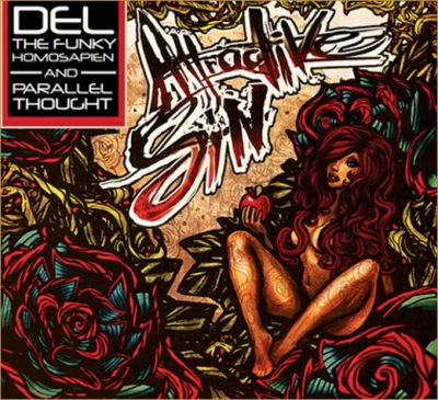 Del The Funky Homosapien & Parallel Thought - 2012 - Attractive Sin