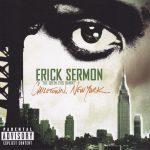 Erick Sermon – 2004 – Chilltown, New York