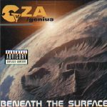 GZA – 1999 – Beneath The Surface
