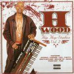 H-Wood – 2003 – Hip-Hop Studios Vol. 2
