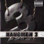 Hangmen 3 – 2000 – No Skits, Vol. 1