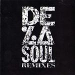 De La Soul – 1991 – Remixes