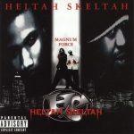 Heltah Skeltah – 1998 – Magnum Force (2 CD)