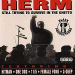 Herm – 1995 – Still Trying To Survive In The Ghetto