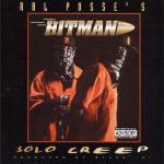 Hitman – 1995 – Solo Creep