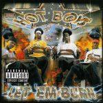 Hot Boys – 2003 – Let Em' Burn