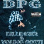 D.P.G. – 2001 – Dillinger & Young Gotti