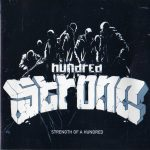 Hundred Strong – 1999 – Strength Of A Hundred