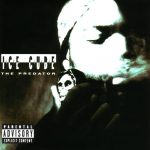 Ice Cube – 1992 – The Predator (2003-Remastered + Bonus Tracks)