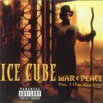 Ice Cube – 1998 – War & Peace, Volume 1 (The War Disc)