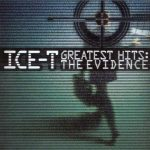 Ice-T – 2000 – Greatest Hits: The Evidence