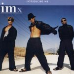IMx (Immature) – 1999 – Introducing IMx