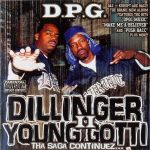 D.P.G. – 2005 – Dillinger & Young Gotti II: Tha Saga Continuez