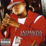 Jadakiss – 2004 – Kiss Of Death