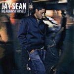 Jay Sean – 2004 – Me Against Myself