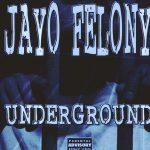 Jayo Felony – 1999 – Underground