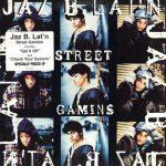 Jaz B. Lat'n – 1994 – Street Gamins EP