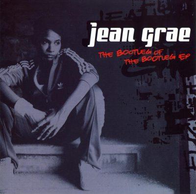 Jean Grae - 2003 - The Bootleg Of The Bootleg EP