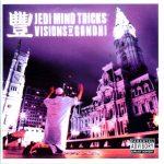 Jedi Mind Tricks – 2003 – Visions Of Gandhi