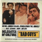Delegates Of Culture – 2009 – Bad Guys