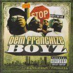 Dem Franchize Boyz – 2004 – Dem Franchize Boyz