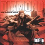 Diamond D – 1997 – Hatred, Passions and Infidelity