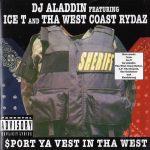 DJ Aladdin – 1997 – Sport Ya Vest In The West