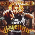 DJ Khaled – 2006 – Listennn… The Album