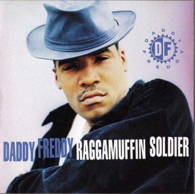Daddy Freddy - 1992 - Raggamuffin Soldier