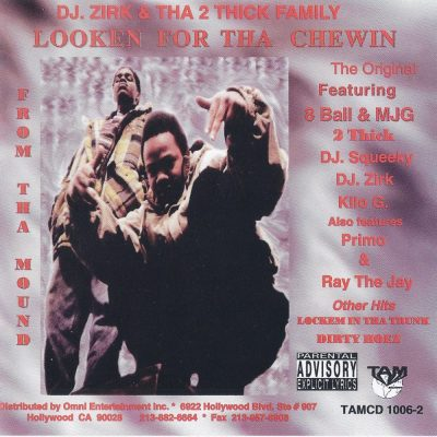 DJ Zirk & Tha 2 Thick Family - 1996 - Looken For Tha Chewin