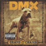DMX – 2003 – Grand Champ (Japan Edition)
