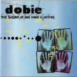 Dobie – 1998 – The Sound Of One Hand Clapping