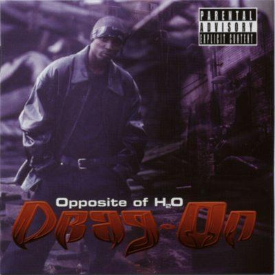 Drag-On - 2000 - Opposite Of H2O