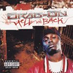 Drag-On – 2004 – Hell And Back