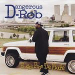 Dangerous Rob – 1995 – Bakkk From The Middle