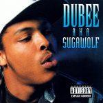 Dubee – 1996 – Dubee aka Sugawolf