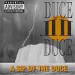 Duce Duce – 1994 – A Sip Of The Duce