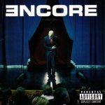 Eminem – 2004 – Encore (with Bonus CD)