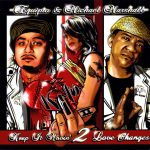 Equipto & Mike Marshall – 2011 – K.I.M. II: Keep It Movin' 2 Love Changes