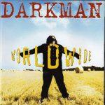 Darkman – 1995 – Worldwide