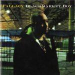 Fallacy – 2003 – Blackmarket Boy